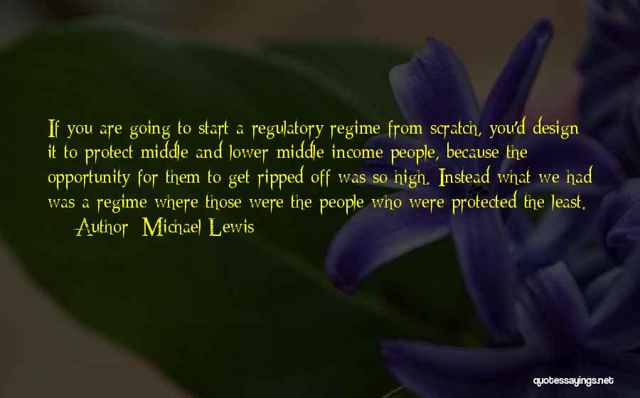 Regulatory Quotes By Michael Lewis