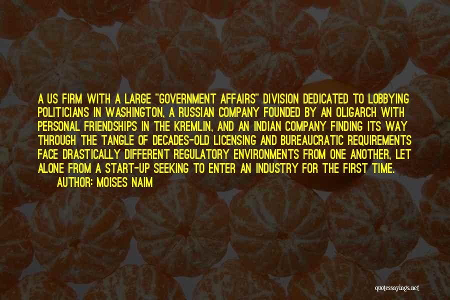 Regulatory Quotes By Moises Naim