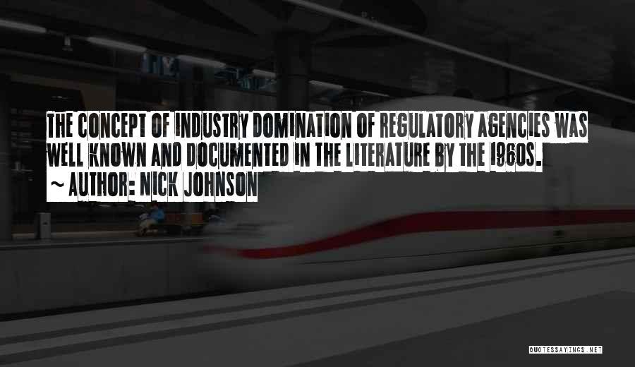 Regulatory Quotes By Nick Johnson