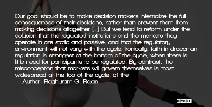 Regulatory Quotes By Raghuram G. Rajan