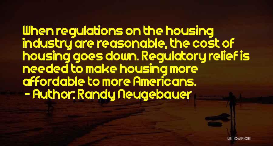 Regulatory Quotes By Randy Neugebauer