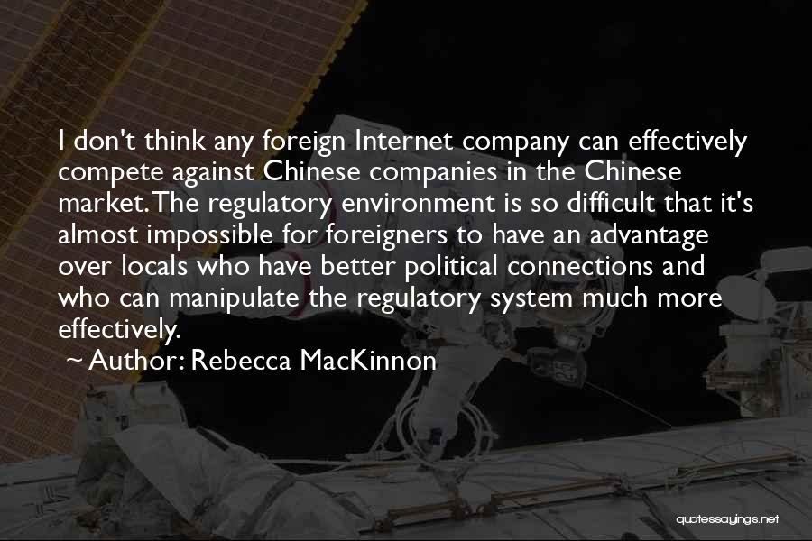 Regulatory Quotes By Rebecca MacKinnon