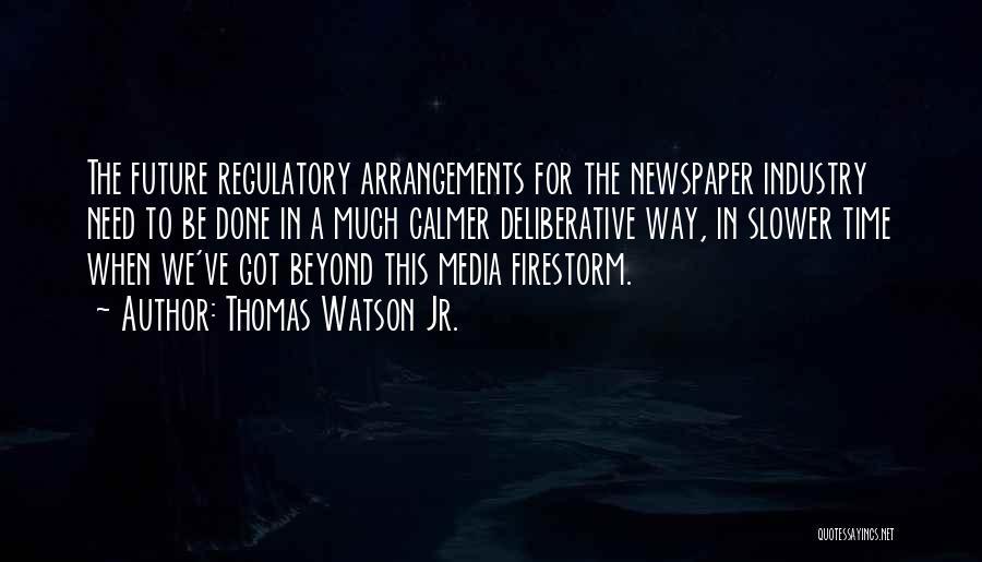 Regulatory Quotes By Thomas Watson Jr.