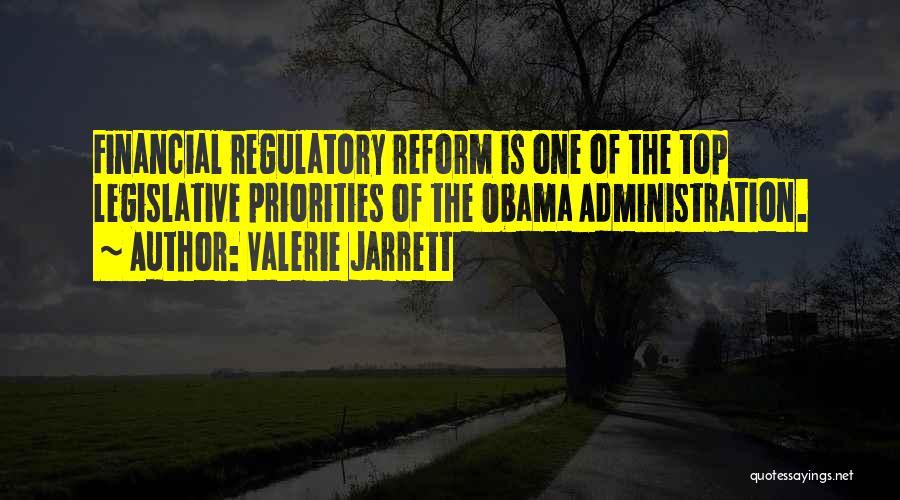 Regulatory Quotes By Valerie Jarrett