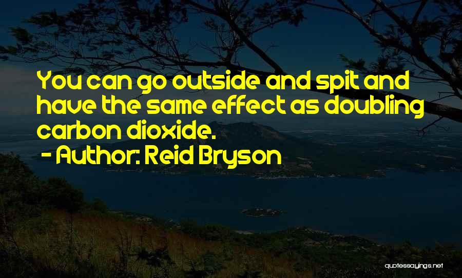Reid Bryson Quotes 1523419