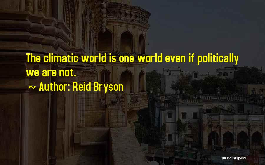 Reid Bryson Quotes 907947