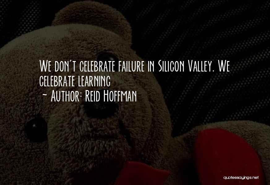 Reid Hoffman Quotes 100531