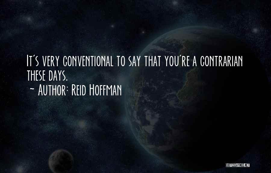 Reid Hoffman Quotes 1074959