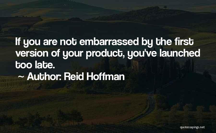 Reid Hoffman Quotes 1193017