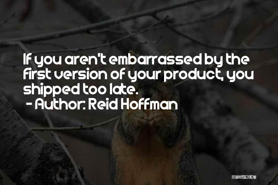 Reid Hoffman Quotes 1229575