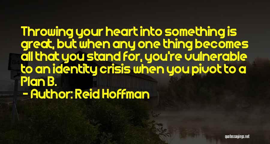 Reid Hoffman Quotes 1355624