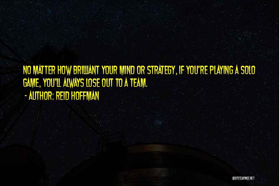 Reid Hoffman Quotes 1732658