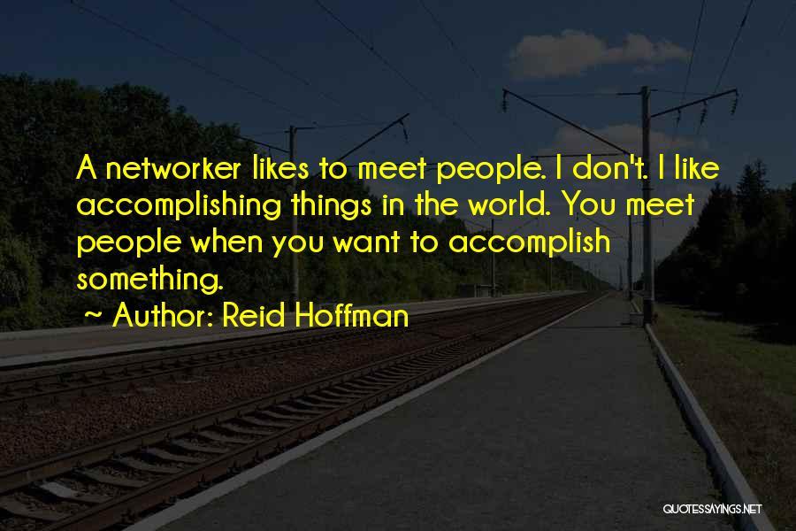 Reid Hoffman Quotes 176572