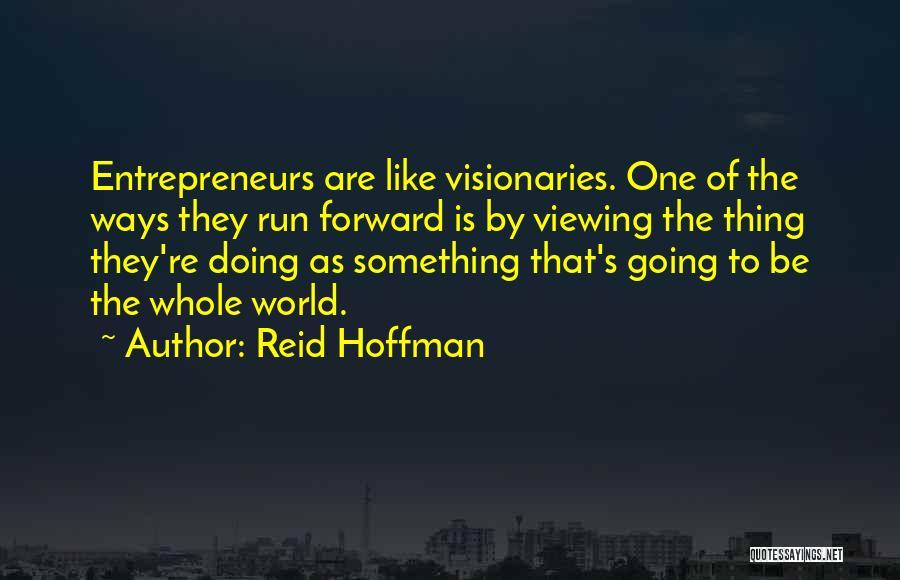 Reid Hoffman Quotes 1980150