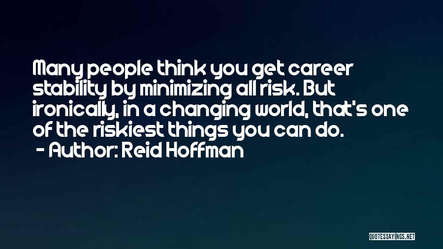 Reid Hoffman Quotes 1984035
