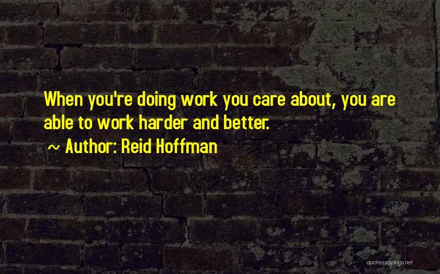 Reid Hoffman Quotes 284254
