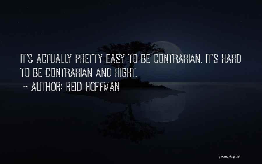Reid Hoffman Quotes 388161