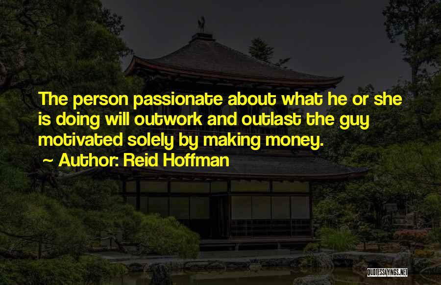 Reid Hoffman Quotes 418142