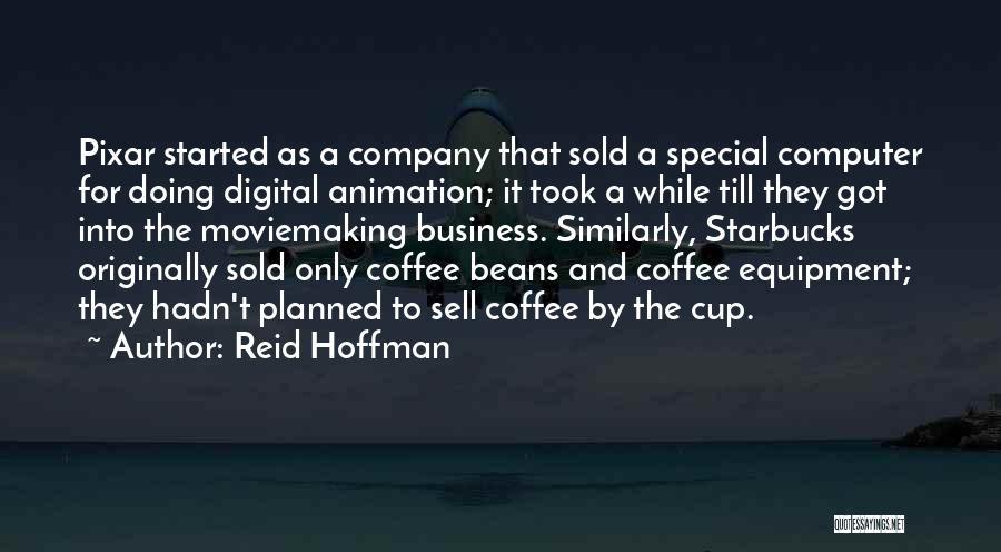 Reid Hoffman Quotes 543089