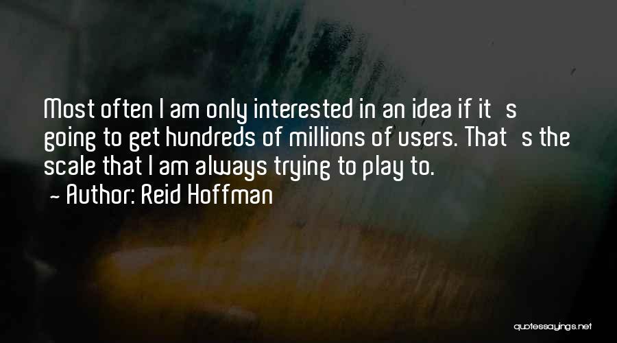 Reid Hoffman Quotes 983541