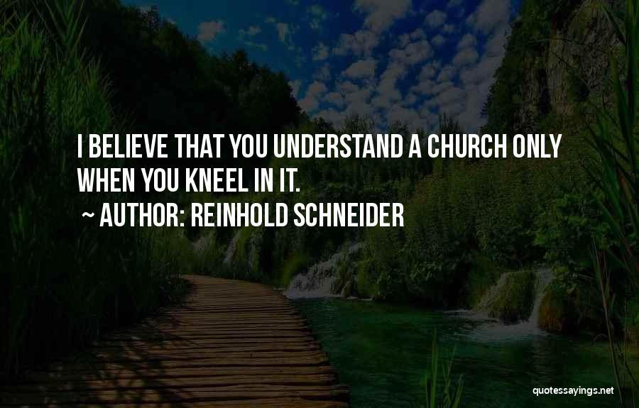 Reinhold Schneider Quotes 1057645