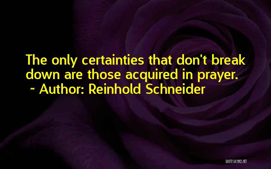 Reinhold Schneider Quotes 1102128