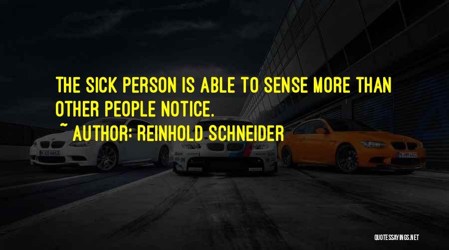 Reinhold Schneider Quotes 471446