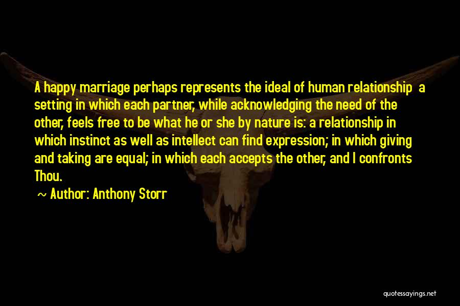 Relationship And Marriage Quotes By Anthony Storr