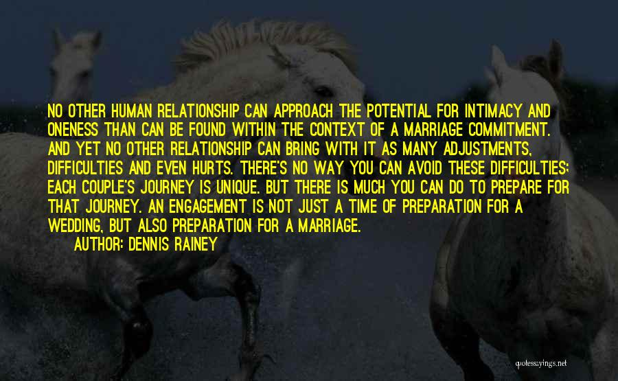 Relationship And Marriage Quotes By Dennis Rainey