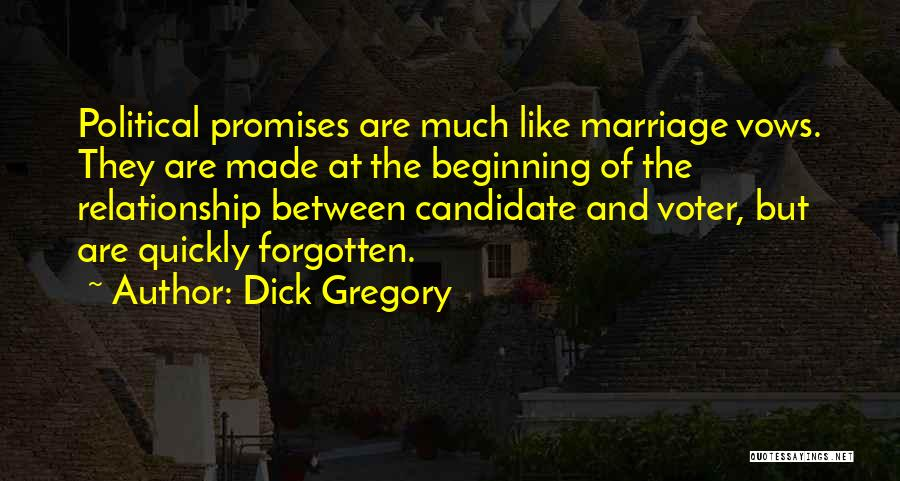 Relationship And Marriage Quotes By Dick Gregory
