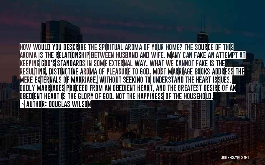 Relationship And Marriage Quotes By Douglas Wilson