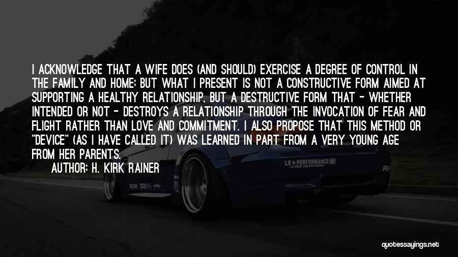 Relationship And Marriage Quotes By H. Kirk Rainer