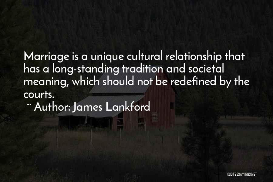 Relationship And Marriage Quotes By James Lankford