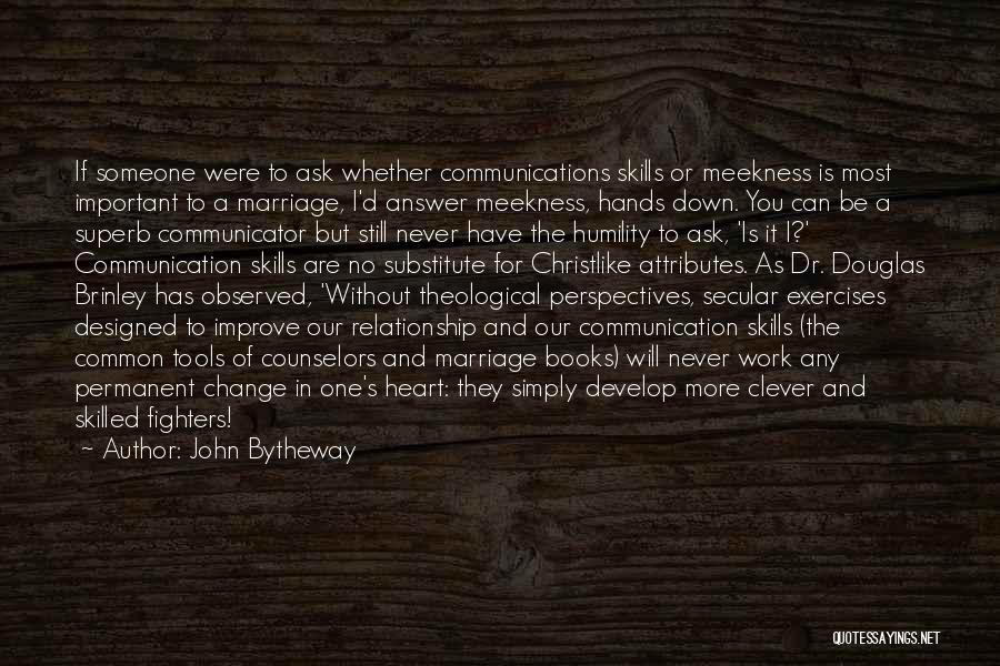 Relationship And Marriage Quotes By John Bytheway