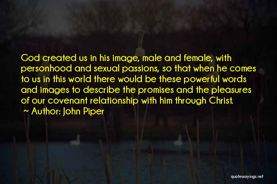 Relationship And Marriage Quotes By John Piper