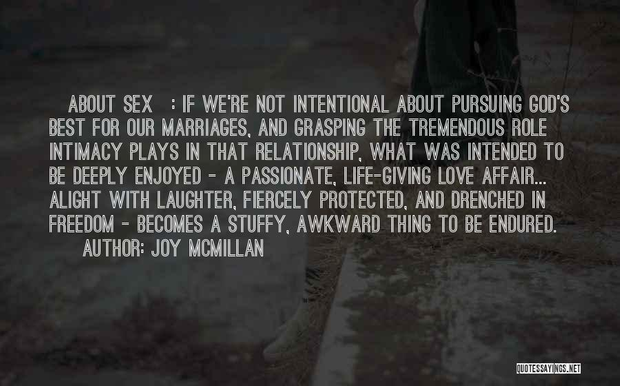 Relationship And Marriage Quotes By Joy McMillan