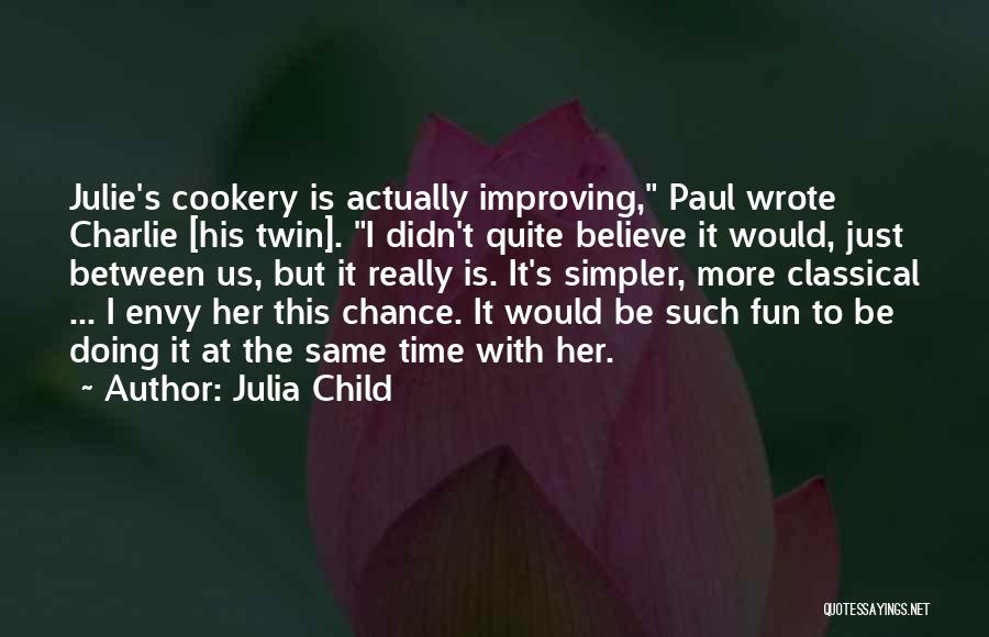 Relationship And Marriage Quotes By Julia Child