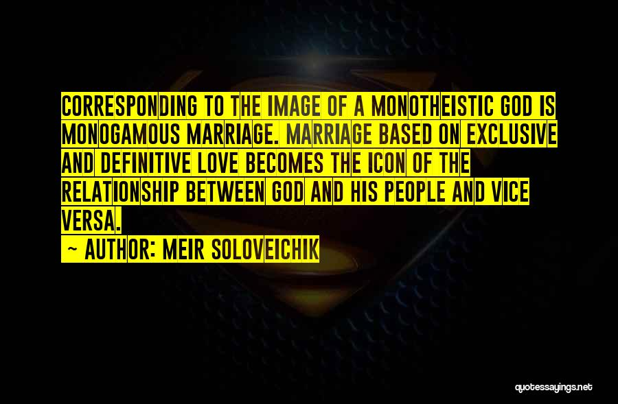 Relationship And Marriage Quotes By Meir Soloveichik