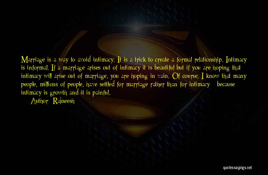 Relationship And Marriage Quotes By Rajneesh