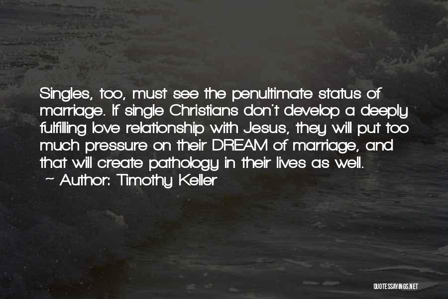 Relationship And Marriage Quotes By Timothy Keller