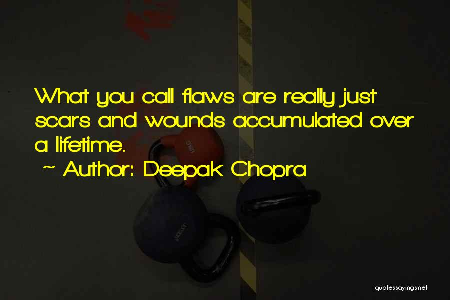 Relationship Flaws Quotes By Deepak Chopra