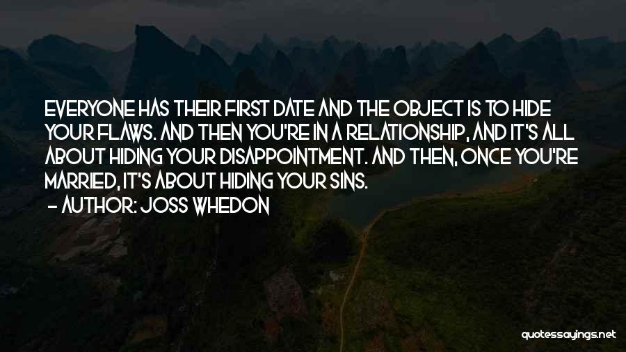 Relationship Flaws Quotes By Joss Whedon