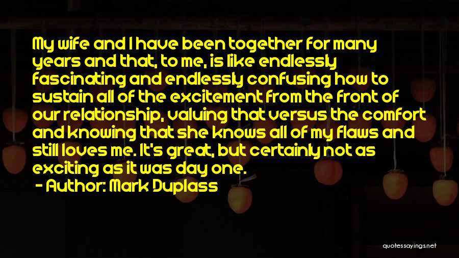 Relationship Flaws Quotes By Mark Duplass