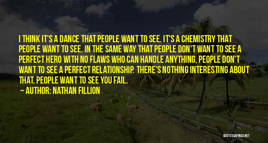 Relationship Flaws Quotes By Nathan Fillion