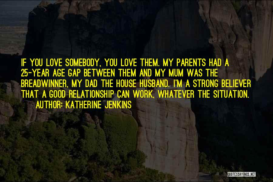 Relationship Gap Quotes By Katherine Jenkins