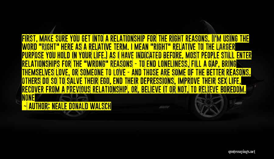 Relationship Gap Quotes By Neale Donald Walsch