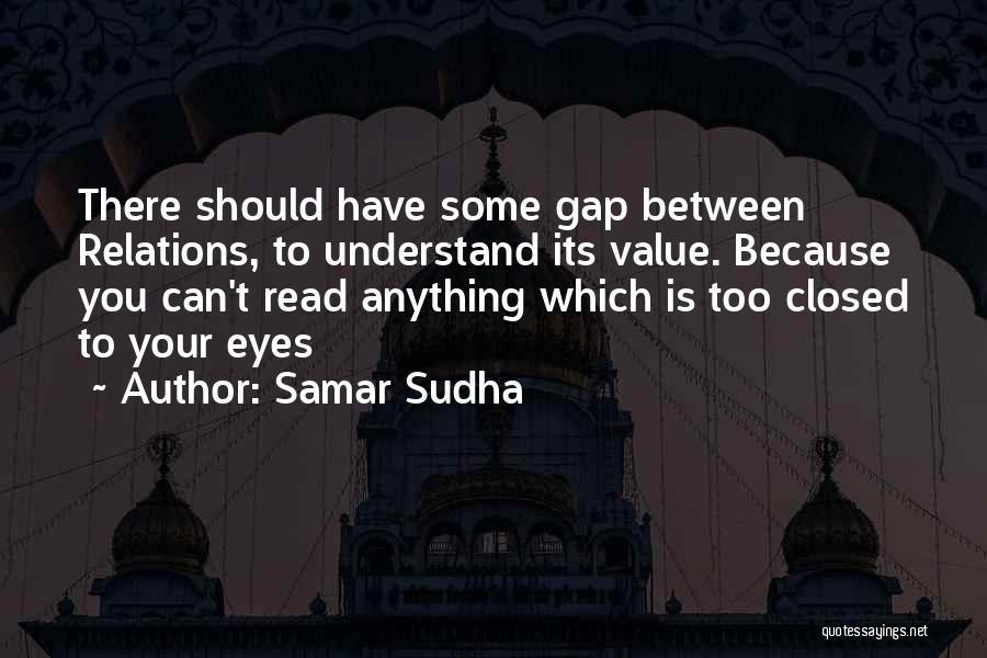 Relationship Gap Quotes By Samar Sudha