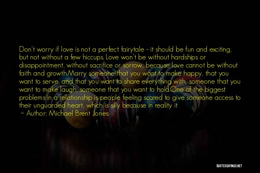 Relationship Hardships Quotes By Michael Brent Jones