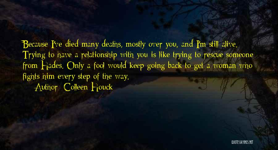 Relationship Rescue Quotes By Colleen Houck
