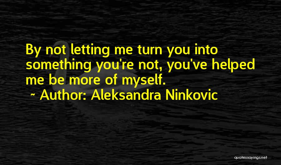 Relationship Sayings And Quotes By Aleksandra Ninkovic